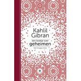 Kahlil Gibran & Neil Douglas Klotz Een boekje over geheimen