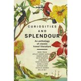 Lonely Planet Curiosities And Splendour 1st Ed Lonely Planet