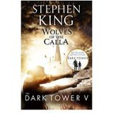 Dark Tower 05 Wolves Of The Calla Stephen King