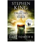 Dark Tower 02 The Drawing Of The Three Stephen King